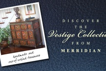 Merridian Vestige Collection / Our signature Vestige Collection is comprised of all one-of-a-kind exhibiting the true character of their age, adorned with expressive patinas and exuding an unmistakable reverence for classic style.  Because each one is unique, we'll never get the same exact item again, but here is a pinboard showing the variety of amazing product we've had in the past and the type of looks we're likely to get in the future.  To see what's available now, check our website.