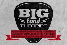 Big Band Theories / If you had a band, how would you call it? Tell us! bigbandtheories@gmail.com / by Nicoletta Zanterino