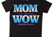 mom / get your products at  http://www.cafepress.com/MMdesigns3 NOT SOLD IN STORES so Order Yours NOW
