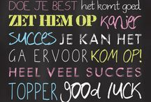 Sterkte, succes,geluk