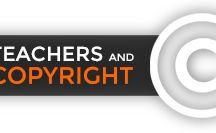 Teachers and Copyright / Enseignant(e)s et droit d'auteur