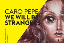 CARO PEPE | We Will Be Strangers | 18 26 November 2017 / Hosted by The Scarlett Gallery in collaboration with Konstart, Stockholm.