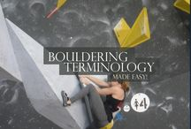 Bouldering / Training for and understanding the ancient art of acting like an overly energetic child
