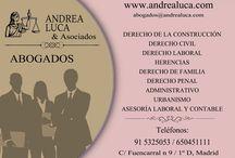 Bufete abogados Madrid / ABOGADOS MADRID BUFETE DE ABOGADOS MADRID ANDREA LUCA & ASOCIADOS DERECHO DE LA CONSTRUCCIÓN DERECHO CIVIL DERECHO LABORAL DERECHO ADMINISTRATIVO DERECHO DE FAMILIA DERECHO PENAL URBANISMO ASESORÍA FISCAL Y CONTABLE