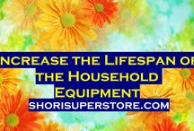 Increase The Life Span of the Household Equipment