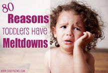 Toddlers / Toddlers, Toddler Activities, Meltdowns and Tantrums