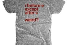 rad tee's / rad t'shirts  / by Molly Stankovsky