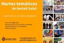 Martes Temáticos de Gestalt Salut / Ciclo de Talleres Breves Terapéuticos / by Gestalt Salut Psicoterapia