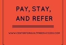 Pay, Stay, and Refer / Learn great tips on how lead generation, client retention, referrals, and more!