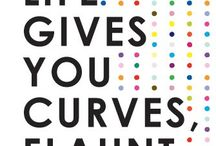 When life gives you curves flaunt them!