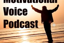 Motivational Podcasts / The Motivational Voice Podcast provides original and uplifting ideas for both your professional and personal life.  Original motivation and self motivation techniques illustrated with real life examples, help teach you how to get motivated and inspired.  The goal of this podcast is to empower you, one word at a time, so you may lead a happy, effective and productive life.  Find the will power to overcome anything and do anything you set your mind to.