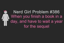 I'm a Nerdy Girl / by Victoria Brooks