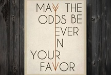 May the Odds be Ever In your Favor / by Alexa Hall