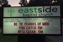 Church signs. The reason we don't have one