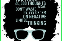 Think Positive / by Wynter Black