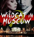 Wildcat in Moscow / Not only is Chelsea broke but the police think she has colluded in a financial swindle. Worse, loan shark Carlos Santiago is after her too, determined to make her pay up for her stepfather's debts. Then Vladimir Voyeykov, rumoured to be a member of the Red Mafia, enters the mix. He whisks Chelsea to Moscow where she is catapulted into a world filled with intrigue - and passion http://www.amazon.com/dp/B00FKWARIS