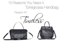 Reasons Why You Need a Torregrossa Bag!