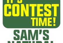 Contest Time! / It's contest time! Here's how to play: (1) Post a photo of you with your favorite @SamsNatural products (Get creative!) to either Instagram, Twitter, or Facebook (your post must be visible to the public- so check your privacy settings!) (2)Tag your post with #SamsNatural & @SamsNatural (3) Make sure to follow the page you post to! ***The contest will close at 11:59pm EST 1/23/16***