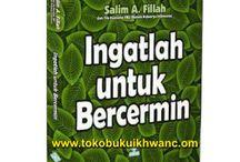 Karya Salim A. Fillah / Buku-buku Karya Salim A. Fillah  www.tokobukuikhwan.com