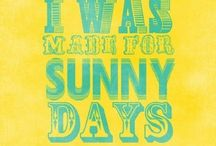 For a sunny day