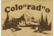 Colorado Pride / We love our state, and what better way to show it than these cool Colo-RAD-o images?