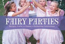 """ FAIRY PARTY "" / Enchanting ideas for fairy teas, birthday parties,garden parties, weddings and other  magical gatherings .... recipes, crafts and fairy dust .  / by Roslind Sherman"