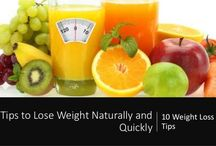Lose Weight Fast / Tips to Lose Weight Fast and Naturally
