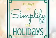 """31 Days to Simplify the Holidays / My """"31 Days"""" Series on How to Simplify the Holidays"""
