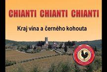 CHIANTI - Kraj vína a černého kohouta