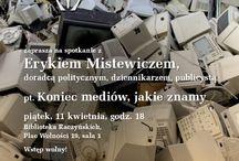 Koniec mediów, jakie znamy / Kolejne spotkanie jubileuszowe :) Gościem będzie Eryk #Mistewicz, doradca polityczny, dziennikarz, publicysta