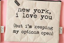New York Words & Quotes / Words, nice typo, quotes, thoughts - all about New York.