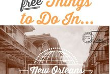 New Orleans Trip / Things We Want to Do