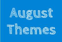 August Themes / THEMES: Picnics and foods, Pirates, Water, Let it shine and Dinosaurs.