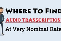 """Where To Find """"Audio Transcription"""" At Very Nominal Rate"""