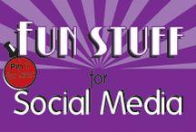 Fun stuff for Social Media