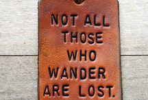 Wise Words / by Kayla Peiffer