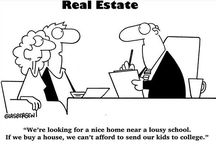 Real Estate Humor / To give a little laugh to those who have been through it, live it and deal with it every day.