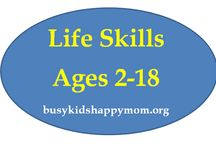 Homeschool: life skills / Life skills my kids need to master by age 18