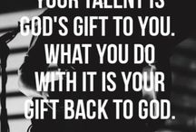 talents are your greatest gifts in life