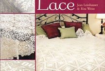 Crochet Miscellaneous:  Lace / by Joan Nicholes