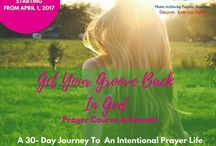 Get Your Groove Back In God Prayer Course & Summit