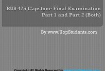 BUS 475 CAPSTONE FINAL EXAM PART 1 and 2