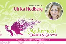 Motherhood dreams & success