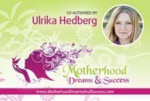 Motherhood dreams & success