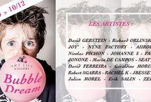 """EXPOSITION """"Bubble Dream"""""""