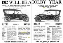 Colby Motor Co. Car Ads / In 1910, William Colby decided to get into automobile manufacturing. He hired David Henry to be his engineer. They quickly found a factory building and production began in November. Four cars were ready by January, 1911, for the 1911 Chicago Show. The first models were 40 horsepower. Soon, they were made as 30 horsepower.The Colby race car finished third in the 1911 Indianapolis Speedway Race.