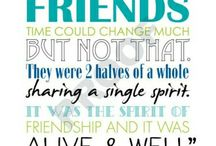 Always And Forever Best Friends / by Angela Bratt Ramos