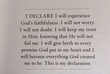 "Declarations / It's my LIFESTYLE -- I Decree it--and it Is ESTABLISHED--Made to happen! --But you GOT to mix it With FAITH!   ""You'll decide what you want and it will happen; your life will be bathed in light."" Job 22:23 (MSG)"