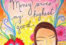 Money serves my highest good!