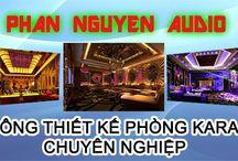 Thiết kế thi công phòng karaoke / Công ty Phan Nguyễn là đơn vị thiết kế thi công phòng karaoke chuyên nghiệp, hiện đại, sang trọng.